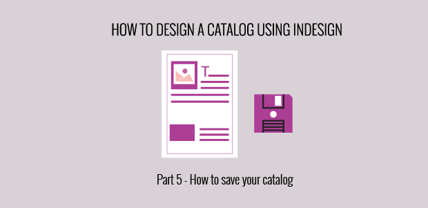InDesign how to save