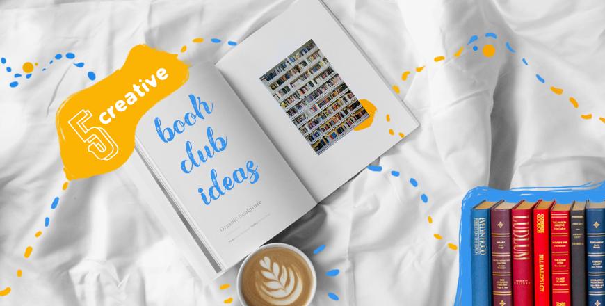 creative ideas for a book club